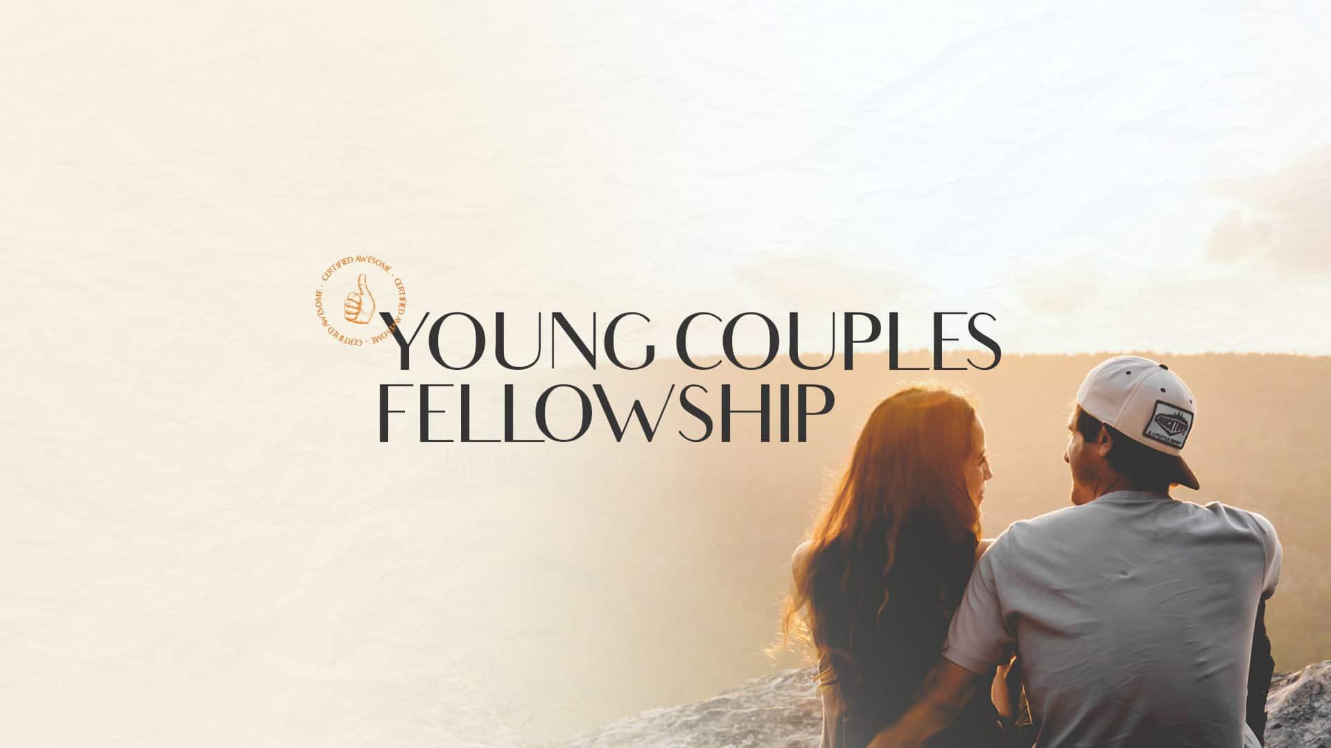 Young Couples Fellowship